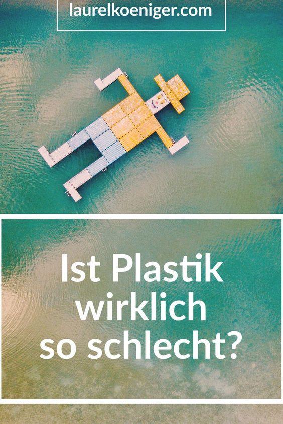 ist Plastik wirklich so schlecht?