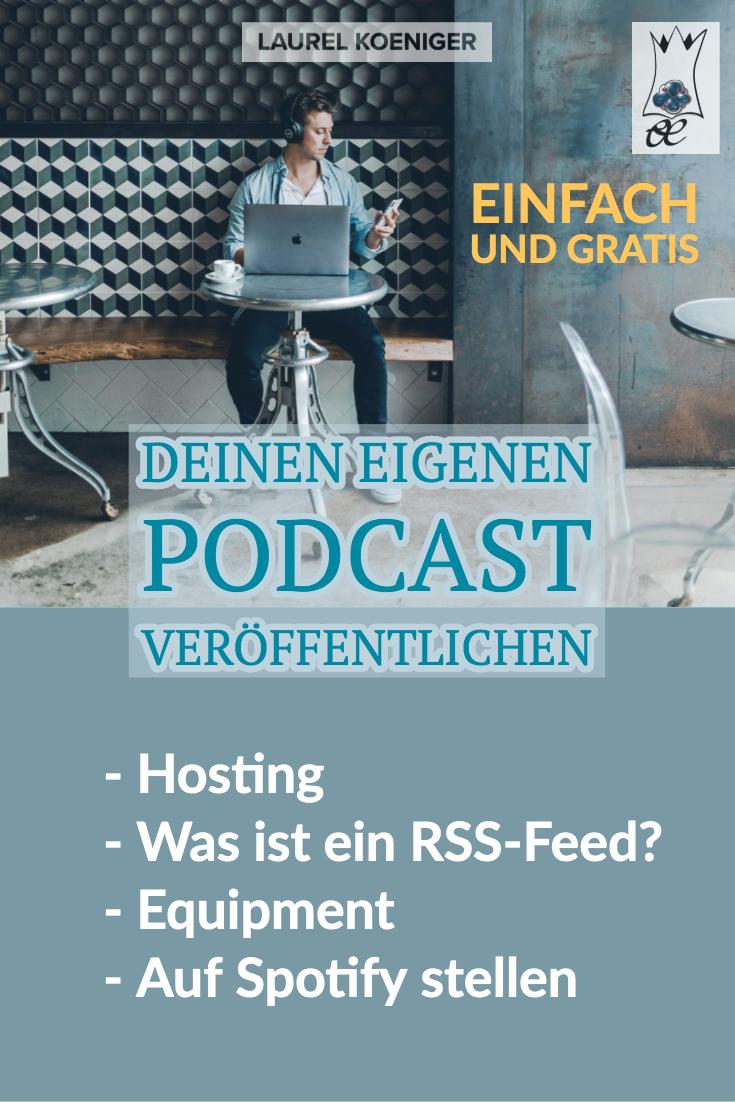 podcast veröffentlichen ©Laurel Koeniger