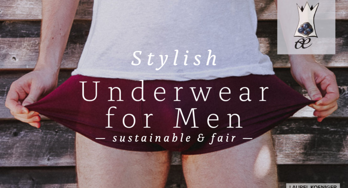 4 schöne, nachhaltige Unterhosen für Männer